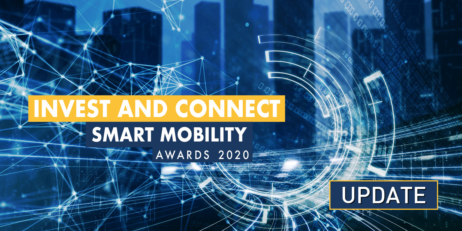 Smart Mobility Awards Invest and Connect Update